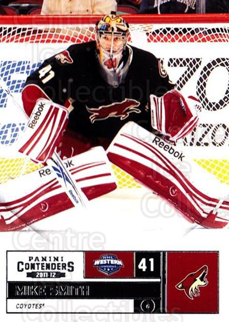 2011-12 Panini Contenders #37 Mike Smith<br/>4 In Stock - $1.00 each - <a href=https://centericecollectibles.foxycart.com/cart?name=2011-12%20Panini%20Contenders%20%2337%20Mike%20Smith...&quantity_max=4&price=$1.00&code=682836 class=foxycart> Buy it now! </a>