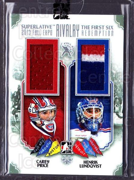 2013-14 ITG Superlative First Six Rivalry Fall Expo #8 Carey Price, Henrik Lundqvist<br/>1 In Stock - $30.00 each - <a href=https://centericecollectibles.foxycart.com/cart?name=2013-14%20ITG%20Superlative%20First%20Six%20Rivalry%20Fall%20Expo%20%238%20Carey%20Price,%20He...&price=$30.00&code=685346 class=foxycart> Buy it now! </a>