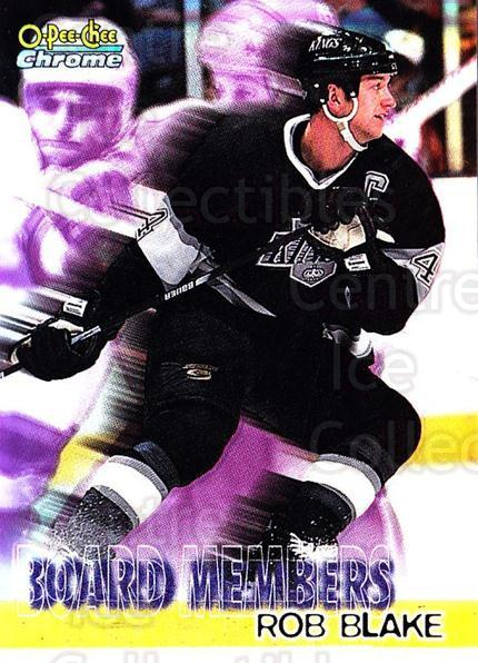 1998-99 O-Pee-Chee Chrome Board Members Refractors #11 Rob Blake<br/>1 In Stock - $5.00 each - <a href=https://centericecollectibles.foxycart.com/cart?name=1998-99%20O-Pee-Chee%20Chrome%20Board%20Members%20Refractors%20%2311%20Rob%20Blake...&quantity_max=1&price=$5.00&code=68541 class=foxycart> Buy it now! </a>