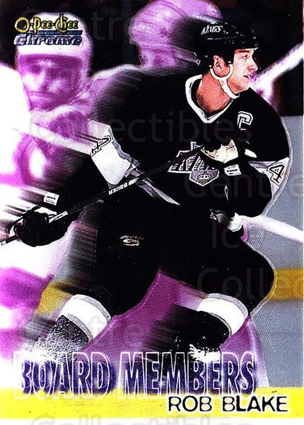 1998-99 O-Pee-Chee Chrome Board Members #11 Rob Blake<br/>2 In Stock - $3.00 each - <a href=https://centericecollectibles.foxycart.com/cart?name=1998-99%20O-Pee-Chee%20Chrome%20Board%20Members%20%2311%20Rob%20Blake...&quantity_max=2&price=$3.00&code=68548 class=foxycart> Buy it now! </a>