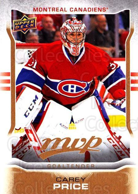 2014-15 Upper Deck MVP #247 Carey Price<br/>1 In Stock - $10.00 each - <a href=https://centericecollectibles.foxycart.com/cart?name=2014-15%20Upper%20Deck%20MVP%20%23247%20Carey%20Price...&price=$10.00&code=687451 class=foxycart> Buy it now! </a>