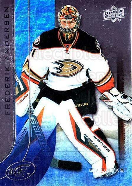 2015-16 UD Ice #31 Frederik Andersen<br/>6 In Stock - $2.00 each - <a href=https://centericecollectibles.foxycart.com/cart?name=2015-16%20UD%20Ice%20%2331%20Frederik%20Anders...&quantity_max=6&price=$2.00&code=687949 class=foxycart> Buy it now! </a>