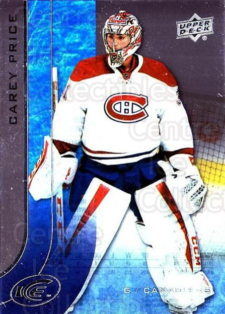 2015-16 UD Ice #71 Carey Price<br/>5 In Stock - $5.00 each - <a href=https://centericecollectibles.foxycart.com/cart?name=2015-16%20UD%20Ice%20%2371%20Carey%20Price...&quantity_max=5&price=$5.00&code=687989 class=foxycart> Buy it now! </a>