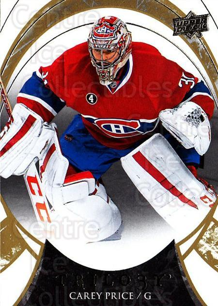 2015-16 UD Trilogy #46 Carey Price<br/>1 In Stock - $3.00 each - <a href=https://centericecollectibles.foxycart.com/cart?name=2015-16%20UD%20Trilogy%20%2346%20Carey%20Price...&quantity_max=1&price=$3.00&code=689979 class=foxycart> Buy it now! </a>