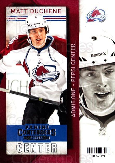 2013-14 Panini Contenders #17 Matt Duchene<br/>7 In Stock - $1.00 each - <a href=https://centericecollectibles.foxycart.com/cart?name=2013-14%20Panini%20Contenders%20%2317%20Matt%20Duchene...&quantity_max=7&price=$1.00&code=690498 class=foxycart> Buy it now! </a>