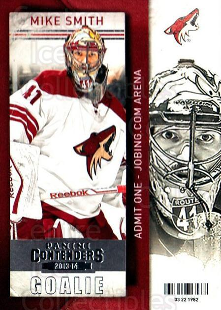2013-14 Panini Contenders #21 Mike Smith<br/>7 In Stock - $1.00 each - <a href=https://centericecollectibles.foxycart.com/cart?name=2013-14%20Panini%20Contenders%20%2321%20Mike%20Smith...&quantity_max=7&price=$1.00&code=690502 class=foxycart> Buy it now! </a>