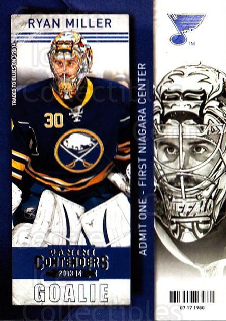 2013-14 Panini Contenders #99 Ryan Miller<br/>7 In Stock - $1.00 each - <a href=https://centericecollectibles.foxycart.com/cart?name=2013-14%20Panini%20Contenders%20%2399%20Ryan%20Miller...&quantity_max=7&price=$1.00&code=690580 class=foxycart> Buy it now! </a>