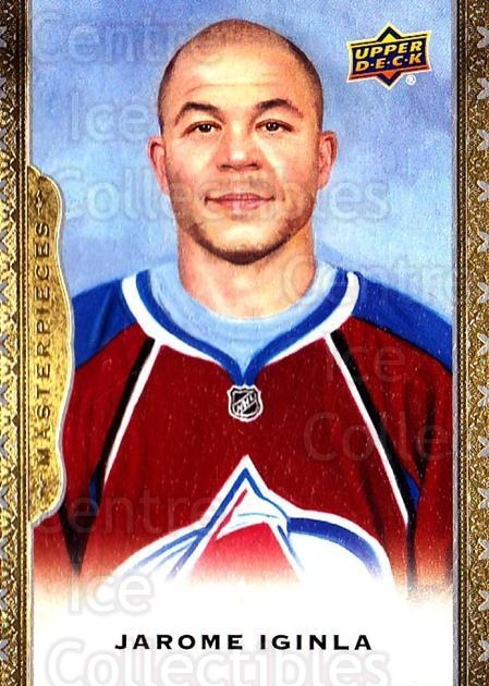 2014-15 UD Masterpieces #96 Jarome Iginla<br/>2 In Stock - $3.00 each - <a href=https://centericecollectibles.foxycart.com/cart?name=2014-15%20UD%20Masterpieces%20%2396%20Jarome%20Iginla...&quantity_max=2&price=$3.00&code=691323 class=foxycart> Buy it now! </a>