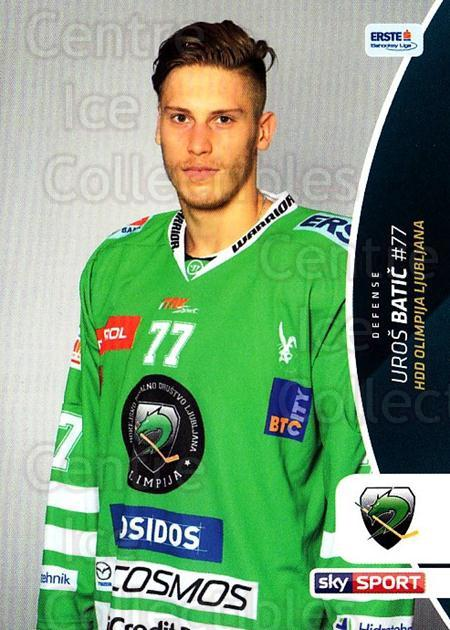 2016-17 Erste Bank Eishockey Liga EBEL #354 Uros Batic<br/>3 In Stock - $2.00 each - <a href=https://centericecollectibles.foxycart.com/cart?name=2016-17%20Erste%20Bank%20Eishockey%20Liga%20EBEL%20%23354%20Uros%20Batic...&quantity_max=3&price=$2.00&code=692456 class=foxycart> Buy it now! </a>