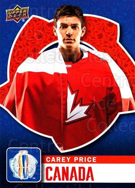 2016 Upper Deck World Cup of Hockey #2 Carey Price<br/>2 In Stock - $5.00 each - <a href=https://centericecollectibles.foxycart.com/cart?name=2016%20Upper%20Deck%20World%20Cup%20of%20Hockey%20%232%20Carey%20Price...&quantity_max=2&price=$5.00&code=692656 class=foxycart> Buy it now! </a>