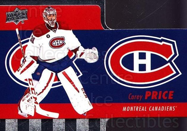 2015-16 Tim Hortons Die Cuts #1 Carey Price<br/>18 In Stock - $3.00 each - <a href=https://centericecollectibles.foxycart.com/cart?name=2015-16%20Tim%20Hortons%20Die%20Cuts%20%231%20Carey%20Price...&price=$3.00&code=692732 class=foxycart> Buy it now! </a>