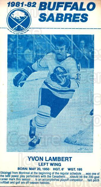 1981-82 Buffalo Sabres Milk Cartons Light Blue #16 Yvon Lambert<br/>1 In Stock - $10.00 each - <a href=https://centericecollectibles.foxycart.com/cart?name=1981-82%20Buffalo%20Sabres%20Milk%20Cartons%20Light%20Blue%20%2316%20Yvon%20Lambert...&quantity_max=1&price=$10.00&code=692935 class=foxycart> Buy it now! </a>