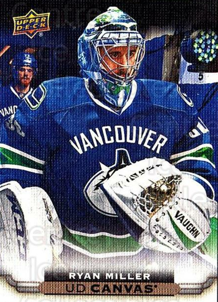 2015-16 Upper Deck Canvas #84 Ryan Miller<br/>7 In Stock - $2.00 each - <a href=https://centericecollectibles.foxycart.com/cart?name=2015-16%20Upper%20Deck%20Canvas%20%2384%20Ryan%20Miller...&quantity_max=7&price=$2.00&code=693471 class=foxycart> Buy it now! </a>
