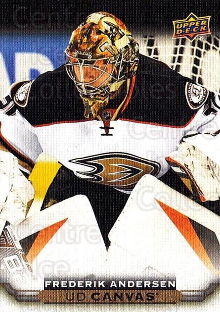 2015-16 Upper Deck Canvas #122 Frederik Andersen<br/>6 In Stock - $3.00 each - <a href=https://centericecollectibles.foxycart.com/cart?name=2015-16%20Upper%20Deck%20Canvas%20%23122%20Frederik%20Anders...&quantity_max=6&price=$3.00&code=693509 class=foxycart> Buy it now! </a>