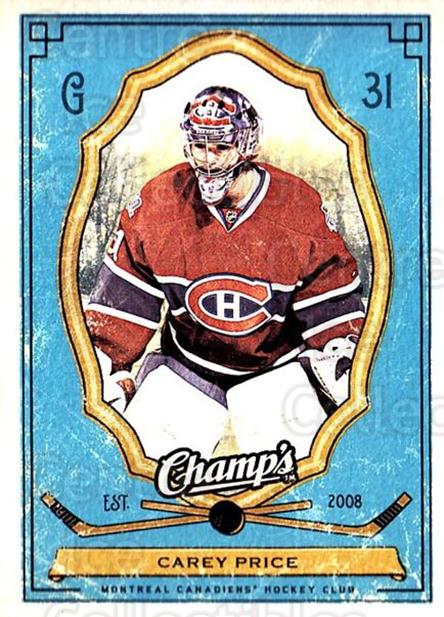 2009-10 Upper Deck Champs #55 Carey Price<br/>1 In Stock - $3.00 each - <a href=https://centericecollectibles.foxycart.com/cart?name=2009-10%20Upper%20Deck%20Champs%20%2355%20Carey%20Price...&price=$3.00&code=694248 class=foxycart> Buy it now! </a>