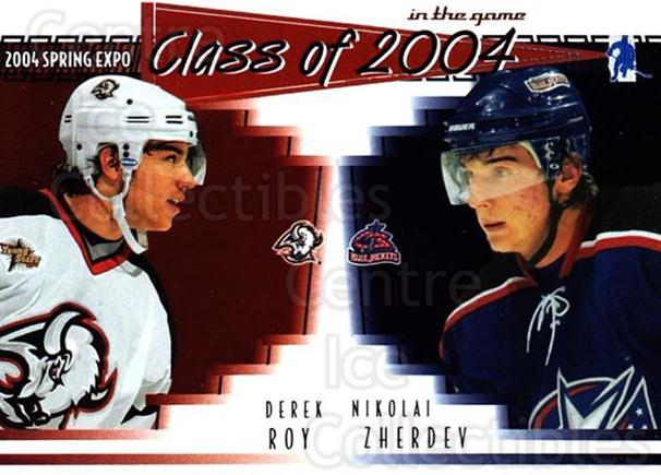 2004 ITG Spring Expo Class of 2004 #7 Derek Roy, Nikolai Zherdev<br/>1 In Stock - $5.00 each - <a href=https://centericecollectibles.foxycart.com/cart?name=2004%20ITG%20Spring%20Expo%20Class%20of%202004%20%237%20Derek%20Roy,%20Niko...&quantity_max=1&price=$5.00&code=694990 class=foxycart> Buy it now! </a>