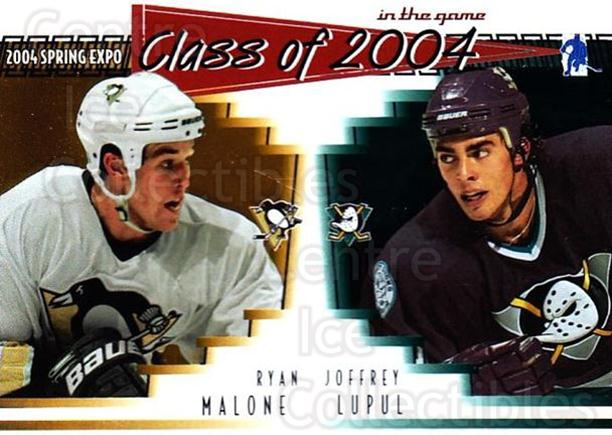 2004 ITG Spring Expo Class of 2004 #3 Ryan Malone, Joffrey Lupul<br/>1 In Stock - $5.00 each - <a href=https://centericecollectibles.foxycart.com/cart?name=2004%20ITG%20Spring%20Expo%20Class%20of%202004%20%233%20Ryan%20Malone,%20Jo...&quantity_max=1&price=$5.00&code=694994 class=foxycart> Buy it now! </a>