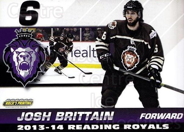 2013-14 Reading Royals #4 Josh Brittain<br/>2 In Stock - $3.00 each - <a href=https://centericecollectibles.foxycart.com/cart?name=2013-14%20Reading%20Royals%20%234%20Josh%20Brittain...&price=$3.00&code=696252 class=foxycart> Buy it now! </a>