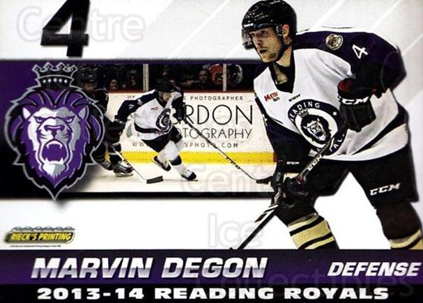 2013-14 Reading Royals #10 Marvin Degon<br/>2 In Stock - $3.00 each - <a href=https://centericecollectibles.foxycart.com/cart?name=2013-14%20Reading%20Royals%20%2310%20Marvin%20Degon...&price=$3.00&code=696258 class=foxycart> Buy it now! </a>