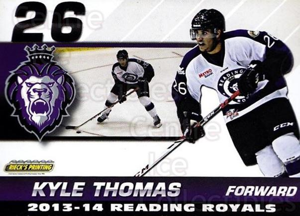 2013-14 Reading Royals #23 Kyle Thomas<br/>2 In Stock - $3.00 each - <a href=https://centericecollectibles.foxycart.com/cart?name=2013-14%20Reading%20Royals%20%2323%20Kyle%20Thomas...&price=$3.00&code=696271 class=foxycart> Buy it now! </a>