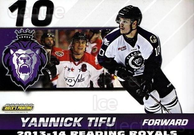 2013-14 Reading Royals #24 Yannick Tifu<br/>1 In Stock - $3.00 each - <a href=https://centericecollectibles.foxycart.com/cart?name=2013-14%20Reading%20Royals%20%2324%20Yannick%20Tifu...&price=$3.00&code=696272 class=foxycart> Buy it now! </a>