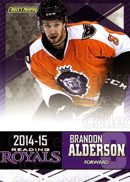 2014-15 Reading Royals #1 Brandon Alderson<br/>1 In Stock - $3.00 each - <a href=https://centericecollectibles.foxycart.com/cart?name=2014-15%20Reading%20Royals%20%231%20Brandon%20Alderso...&price=$3.00&code=696279 class=foxycart> Buy it now! </a>