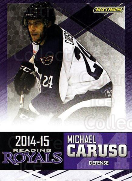 2014-15 Reading Royals #2 Michael Caruso<br/>1 In Stock - $3.00 each - <a href=https://centericecollectibles.foxycart.com/cart?name=2014-15%20Reading%20Royals%20%232%20Michael%20Caruso...&price=$3.00&code=696280 class=foxycart> Buy it now! </a>