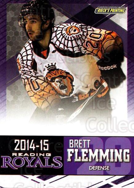 2014-15 Reading Royals #7 Brett Flemming<br/>2 In Stock - $3.00 each - <a href=https://centericecollectibles.foxycart.com/cart?name=2014-15%20Reading%20Royals%20%237%20Brett%20Flemming...&price=$3.00&code=696285 class=foxycart> Buy it now! </a>