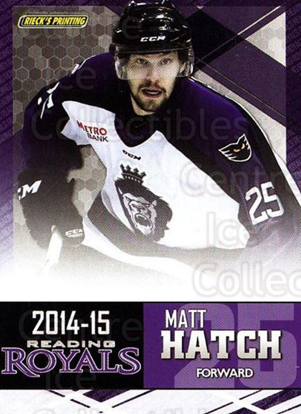2014-15 Reading Royals #8 Matt Hatch<br/>1 In Stock - $3.00 each - <a href=https://centericecollectibles.foxycart.com/cart?name=2014-15%20Reading%20Royals%20%238%20Matt%20Hatch...&price=$3.00&code=696286 class=foxycart> Buy it now! </a>