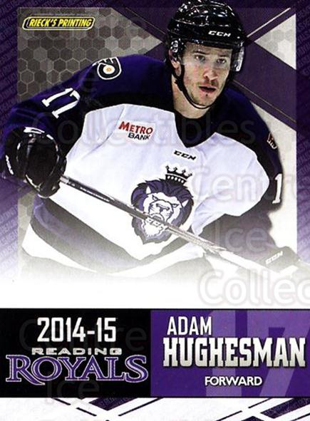 2014-15 Reading Royals #10 Adam Hughesman<br/>1 In Stock - $3.00 each - <a href=https://centericecollectibles.foxycart.com/cart?name=2014-15%20Reading%20Royals%20%2310%20Adam%20Hughesman...&price=$3.00&code=696288 class=foxycart> Buy it now! </a>