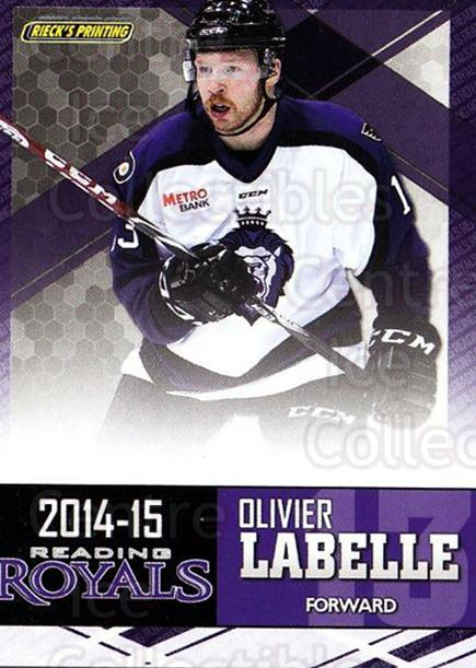 2014-15 Reading Royals #13 Olivier Labelle<br/>1 In Stock - $3.00 each - <a href=https://centericecollectibles.foxycart.com/cart?name=2014-15%20Reading%20Royals%20%2313%20Olivier%20Labelle...&price=$3.00&code=696291 class=foxycart> Buy it now! </a>