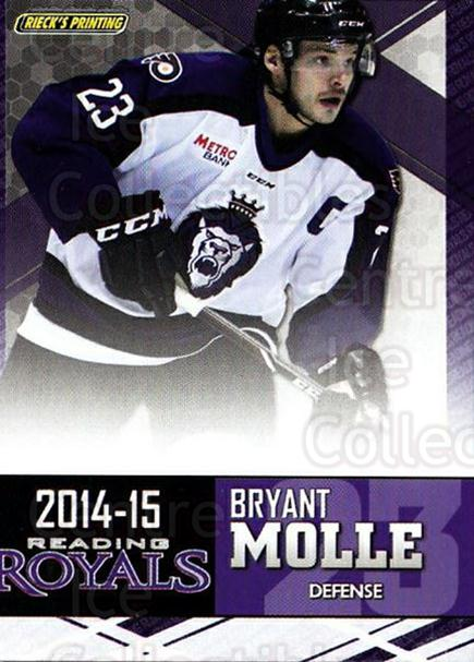2014-15 Reading Royals #18 Bryant Molle<br/>2 In Stock - $3.00 each - <a href=https://centericecollectibles.foxycart.com/cart?name=2014-15%20Reading%20Royals%20%2318%20Bryant%20Molle...&price=$3.00&code=696296 class=foxycart> Buy it now! </a>