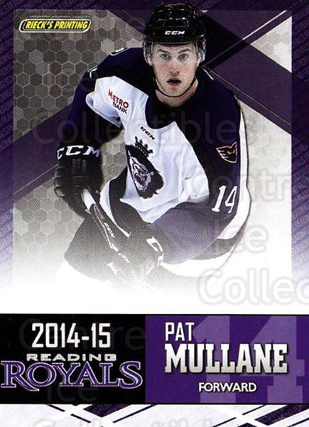 2014-15 Reading Royals #19 Pat Mullane<br/>1 In Stock - $3.00 each - <a href=https://centericecollectibles.foxycart.com/cart?name=2014-15%20Reading%20Royals%20%2319%20Pat%20Mullane...&quantity_max=1&price=$3.00&code=696297 class=foxycart> Buy it now! </a>