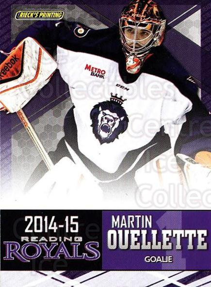 2014-15 Reading Royals #20 Martin Ouellette<br/>2 In Stock - $3.00 each - <a href=https://centericecollectibles.foxycart.com/cart?name=2014-15%20Reading%20Royals%20%2320%20Martin%20Ouellett...&price=$3.00&code=696298 class=foxycart> Buy it now! </a>