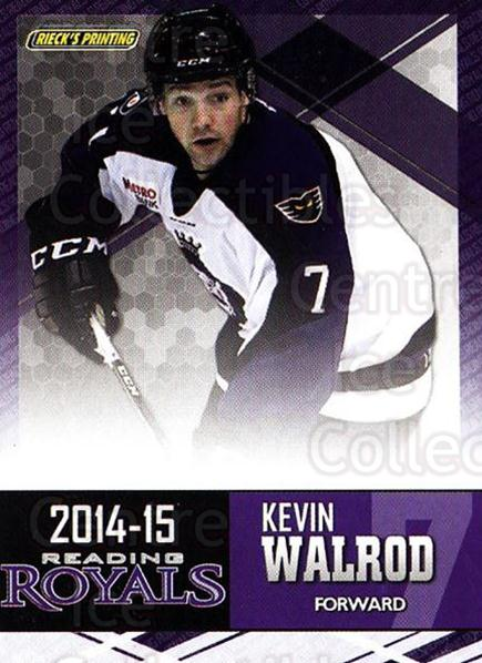 2014-15 Reading Royals #22 Kevin Walrod<br/>2 In Stock - $3.00 each - <a href=https://centericecollectibles.foxycart.com/cart?name=2014-15%20Reading%20Royals%20%2322%20Kevin%20Walrod...&price=$3.00&code=696300 class=foxycart> Buy it now! </a>