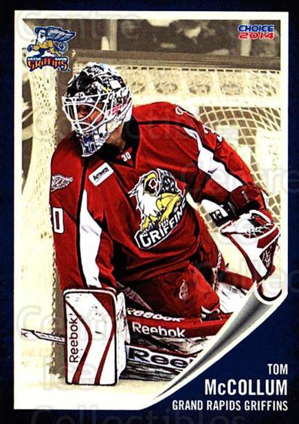 2013-14 Grand Rapids Griffins #16 Thomas McCollum<br/>1 In Stock - $3.00 each - <a href=https://centericecollectibles.foxycart.com/cart?name=2013-14%20Grand%20Rapids%20Griffins%20%2316%20Thomas%20McCollum...&price=$3.00&code=696321 class=foxycart> Buy it now! </a>