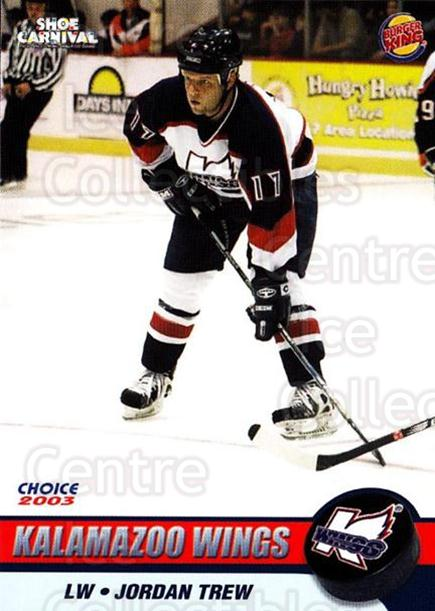 2002-03 Kalamazoo Wings #11 Jordan Trew<br/>1 In Stock - $3.00 each - <a href=https://centericecollectibles.foxycart.com/cart?name=2002-03%20Kalamazoo%20Wings%20%2311%20Jordan%20Trew...&quantity_max=1&price=$3.00&code=696575 class=foxycart> Buy it now! </a>