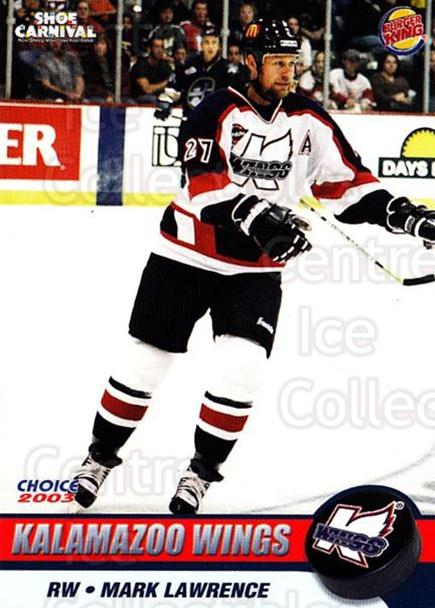 2002-03 Kalamazoo Wings #17 Mark Lawrence<br/>1 In Stock - $3.00 each - <a href=https://centericecollectibles.foxycart.com/cart?name=2002-03%20Kalamazoo%20Wings%20%2317%20Mark%20Lawrence...&quantity_max=1&price=$3.00&code=696581 class=foxycart> Buy it now! </a>
