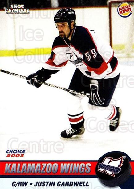 2002-03 Kalamazoo Wings #18 Justin Cardwell<br/>1 In Stock - $3.00 each - <a href=https://centericecollectibles.foxycart.com/cart?name=2002-03%20Kalamazoo%20Wings%20%2318%20Justin%20Cardwell...&quantity_max=1&price=$3.00&code=696582 class=foxycart> Buy it now! </a>