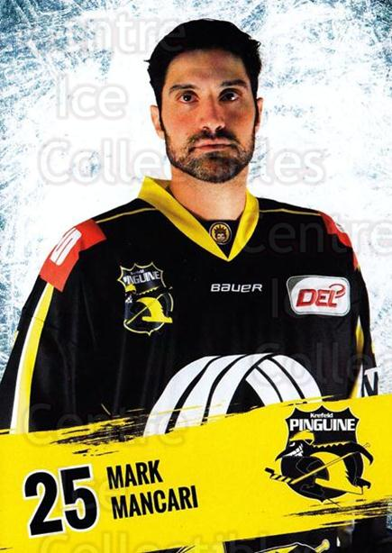 2016-17 German Krefeld Penguins Postcards #9 Mark Mancari<br/>2 In Stock - $3.00 each - <a href=https://centericecollectibles.foxycart.com/cart?name=2016-17%20German%20Krefeld%20Penguins%20Postcards%20%239%20Mark%20Mancari...&quantity_max=2&price=$3.00&code=697168 class=foxycart> Buy it now! </a>