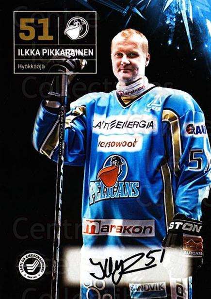 2011-12 Finnish Pelicans Autographed Postcards #30 Ilkka Pikkarainen<br/>1 In Stock - $5.00 each - <a href=https://centericecollectibles.foxycart.com/cart?name=2011-12%20Finnish%20Pelicans%20Autographed%20Postcards%20%2330%20Ilkka%20Pikkarain...&quantity_max=1&price=$5.00&code=697413 class=foxycart> Buy it now! </a>
