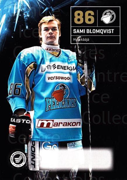 2011-12 Finnish Pelicans Postcards #26 Sami Blomqvist<br/>1 In Stock - $3.00 each - <a href=https://centericecollectibles.foxycart.com/cart?name=2011-12%20Finnish%20Pelicans%20Postcards%20%2326%20Sami%20Blomqvist...&quantity_max=1&price=$3.00&code=697440 class=foxycart> Buy it now! </a>
