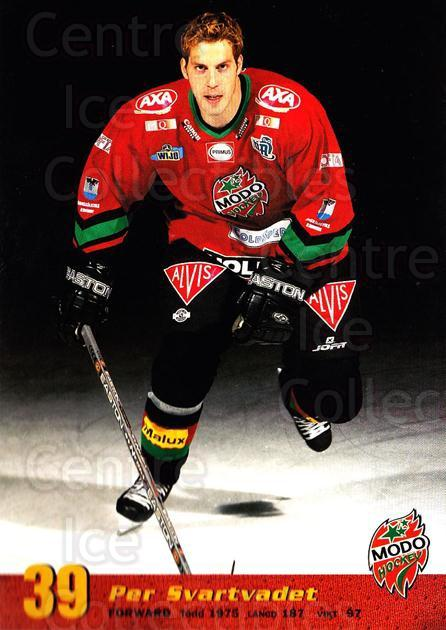 2004-05 Swedish MODO Hockey Postcards #26 Per Svartvadet<br/>2 In Stock - $3.00 each - <a href=https://centericecollectibles.foxycart.com/cart?name=2004-05%20Swedish%20MODO%20Hockey%20Postcards%20%2326%20Per%20Svartvadet...&quantity_max=2&price=$3.00&code=697524 class=foxycart> Buy it now! </a>