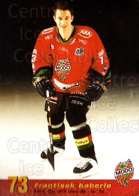 2004-05 Swedish MODO Hockey Postcards #30 Frantisek Kaberle<br/>2 In Stock - $3.00 each - <a href=https://centericecollectibles.foxycart.com/cart?name=2004-05%20Swedish%20MODO%20Hockey%20Postcards%20%2330%20Frantisek%20Kaber...&quantity_max=2&price=$3.00&code=697526 class=foxycart> Buy it now! </a>