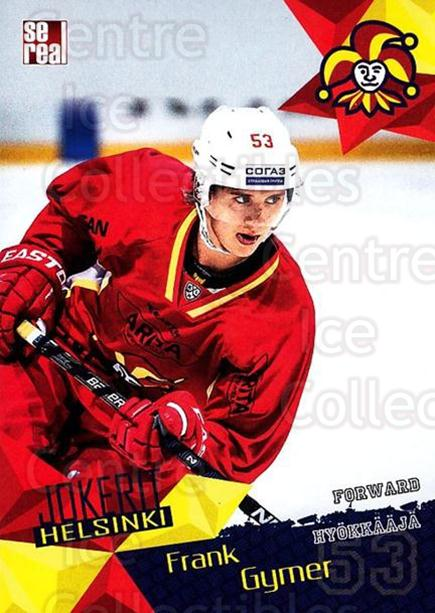2016-17 Finnish Jokerit Helsinki Sereal #G26 Frank Gymer<br/>8 In Stock - $2.00 each - <a href=https://centericecollectibles.foxycart.com/cart?name=2016-17%20Finnish%20Jokerit%20Helsinki%20Sereal%20%23G26%20Frank%20Gymer...&quantity_max=8&price=$2.00&code=697785 class=foxycart> Buy it now! </a>