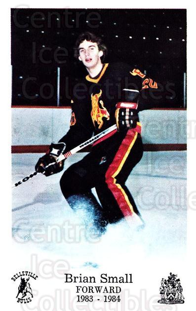 1983-84 Belleville Bulls #10 Brian Small<br/>1 In Stock - $3.00 each - <a href=https://centericecollectibles.foxycart.com/cart?name=1983-84%20Belleville%20Bulls%20%2310%20Brian%20Small...&price=$3.00&code=697996 class=foxycart> Buy it now! </a>