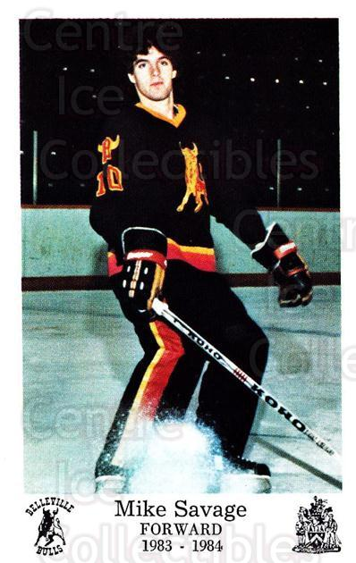 1983-84 Belleville Bulls #11 Mike Savage<br/>1 In Stock - $3.00 each - <a href=https://centericecollectibles.foxycart.com/cart?name=1983-84%20Belleville%20Bulls%20%2311%20Mike%20Savage...&price=$3.00&code=697997 class=foxycart> Buy it now! </a>