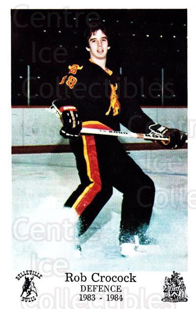1983-84 Belleville Bulls #21 Rob Crocock<br/>1 In Stock - $3.00 each - <a href=https://centericecollectibles.foxycart.com/cart?name=1983-84%20Belleville%20Bulls%20%2321%20Rob%20Crocock...&price=$3.00&code=698007 class=foxycart> Buy it now! </a>