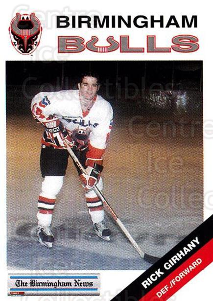 1993-94 Birmingham Bulls #21 Rick Girhiny<br/>1 In Stock - $3.00 each - <a href=https://centericecollectibles.foxycart.com/cart?name=1993-94%20Birmingham%20Bulls%20%2321%20Rick%20Girhiny...&quantity_max=1&price=$3.00&code=699315 class=foxycart> Buy it now! </a>