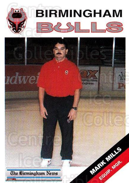 1993-94 Birmingham Bulls #26 Mark Mills<br/>1 In Stock - $3.00 each - <a href=https://centericecollectibles.foxycart.com/cart?name=1993-94%20Birmingham%20Bulls%20%2326%20Mark%20Mills...&quantity_max=1&price=$3.00&code=699320 class=foxycart> Buy it now! </a>